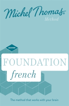 Foundation French New Edition (Learn French with the Michel Thomas Method) : Beginner French Audio Course, CD-Audio Book
