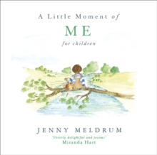 A Little Moment of Me for Children, Hardback Book