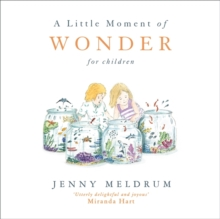 A Little Moment of Wonder for Children, Hardback Book