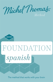 Foundation Spanish New Edition (Learn Spanish with the Michel Thomas Method) : Beginner Spanish Audio Course, CD-Audio Book