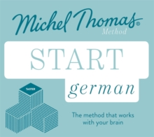 Start German New Edition (Learn German with the Michel Thomas Method) : Beginner German Audio Taster Course, CD-Audio Book