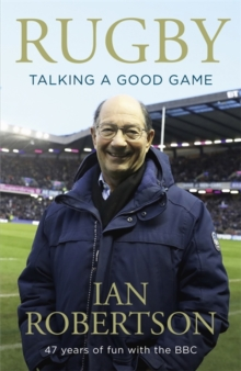 Rugby: Talking A Good Game : The Perfect Gift for Rugby Fans, Hardback Book