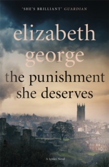 The Punishment She Deserves : An Inspector Lynley Novel: 17, Paperback / softback Book