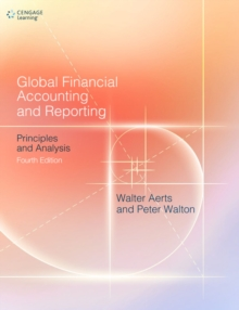 Global Financial Accounting and Reporting : Principles and Analysis, Paperback Book