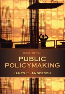Public Policymaking, PDF eBook