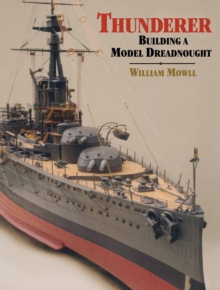 Thunderer : Building a Model Dreadnought, PDF eBook