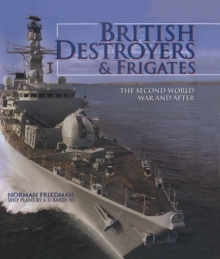 British Destroyers & Frigates : The Second World War & After, EPUB eBook
