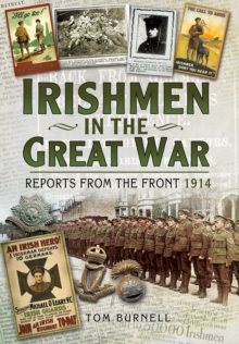 Irishmen in the Great  War : Reports from the Front 1914, Hardback Book