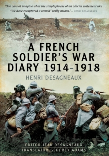 A French Soldier's War Diary 1914-1918, Hardback Book