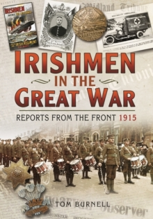 Irishmen in the Great War : Reports from the Front 1915, Hardback Book