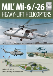 Flight Craft 10: MIL' MI-6/-26 : Heavy Lift Helicopters, Paperback Book