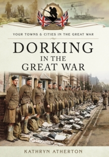 Dorking in the Great War, Paperback Book