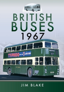 British Buses 1967, Hardback Book