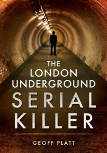 The London Underground Serial Killer, Paperback Book