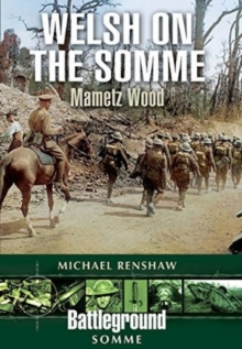 Welsh on the Somme : Mametz Wood, Paperback Book
