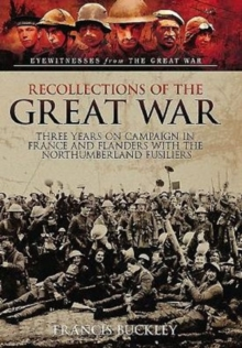 Recollections of the Great War, Hardback Book