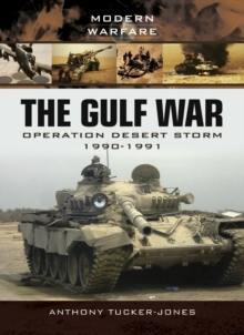 The Gulf War : Operation Desert Storm 1990-1991, PDF eBook
