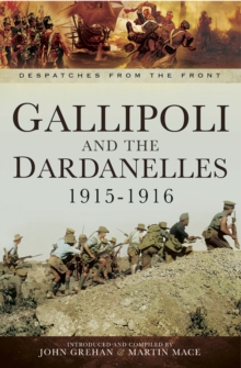 Gallipoli and the Dardanelles 1915-1916, EPUB eBook