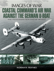 Coastal Command's Air War Against the German U-Boats, PDF eBook