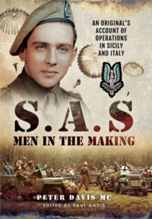 SAS - Men in the Making : An Original's Account of Operations in Sicily and Italy, Hardback Book