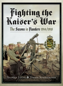 Fighting the Kaiser's War, PDF eBook