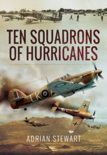 Ten Squadrons of Hurricanes, Hardback Book
