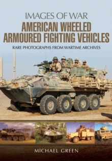 American Wheeled Armoured Fighting Vehicles, Paperback / softback Book