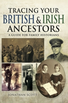 Tracing Your British and Irish Ancestors : A Guide for Family Historians, EPUB eBook