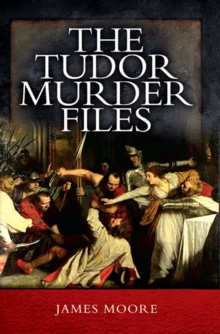 The Tudor Murder Files, EPUB eBook