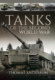 Tanks of the Second World War, Hardback Book