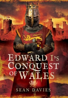 Edward I's Conquest of Wales, Hardback Book