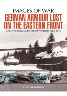 German Armour Lost in Combat on the Eastern Front, Paperback / softback Book