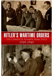 Hitler's Wartime Orders, Hardback Book