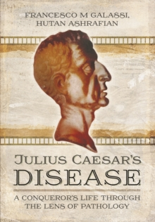 Julius Caesar's Disease, Hardback Book