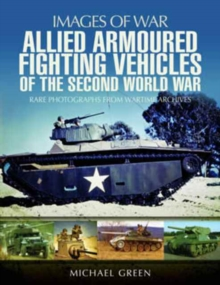 Allied Armoured Fighting Vehicles of the Second World War, Paperback Book