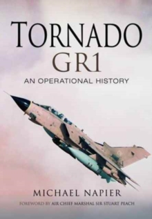 Tornado Gr1 : An Operational History, Hardback Book