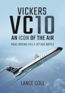 VC10: Icon of the Skies, Hardback Book