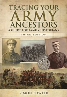 Tracing Your Army Ancestors - 3rd Edition, Paperback / softback Book