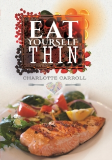 Eat Yourself...Thin, Paperback / softback Book