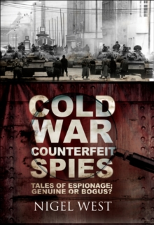 Cold War Counterfeit Spies : Tales of Espionage - Genuine or Bogus?, EPUB eBook