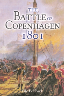 The Battle of Copenhagen 1801, Paperback / softback Book