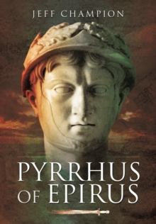 Pyrrhus of Epirus, Paperback Book
