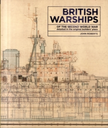 British Warships of the Second World War, Hardback Book