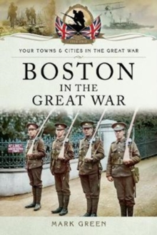 Boston in the Great War, Paperback Book