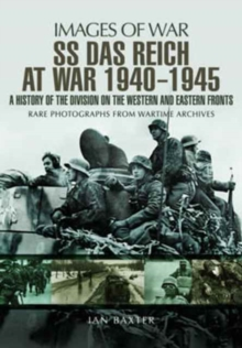SS Das Reich At War 1939-1945: History of the Division, Paperback / softback Book