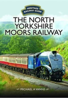 The North Yorkshire Moors Railway, Hardback Book