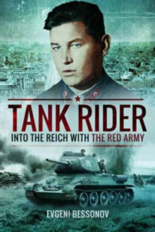 Tank Rider : Into the Reich with the Red Army, Paperback / softback Book