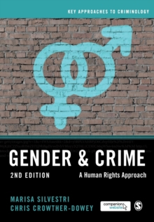 Gender and Crime : A Human Rights Approach, Paperback / softback Book