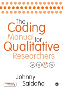 The Coding Manual for Qualitative Researchers, Paperback / softback Book
