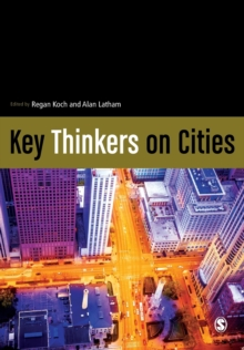 Key Thinkers on Cities, Paperback Book